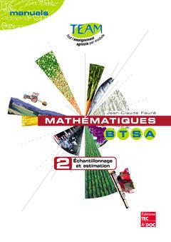 Couverture de l'ouvrage Mathématiques BTSA 2: Echantillonnage et estimation