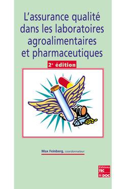 Couverture de l'ouvrage L'assurance qualité dans les laboratoires agroalimentaires et pharmaceutiques (2° Ed.)