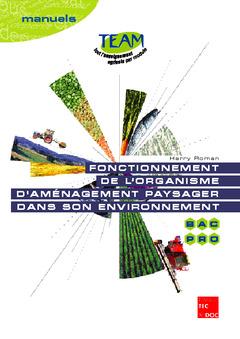 Couverture de l'ouvrage Fonctionnement de l'organisme d'aménagement paysager dans son environnement