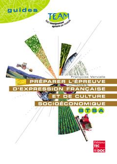 Couverture de l'ouvrage Préparer l'épreuve d'expression française et de culture socioéconomique BTSA
