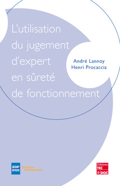Couverture de l'ouvrage L'utilisation du jugement d'expert en sûreté de fonctionnement
