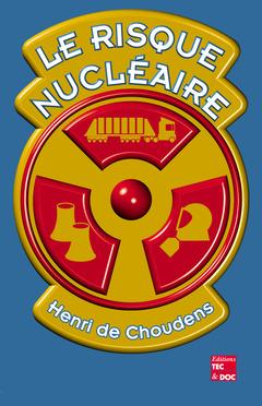 Couverture de l'ouvrage Le risque nucléaire