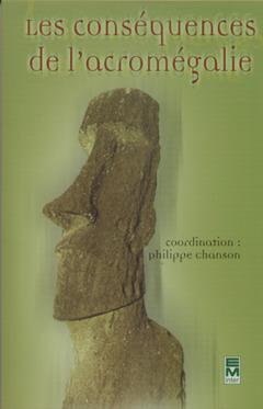 Couverture de l'ouvrage Les conséquences de l'acromégalie