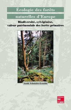 Couverture de l'ouvrage Écologie des forêts naturelles d'Europe