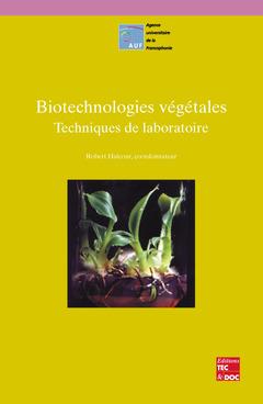 Couverture de l'ouvrage Biotechnologies végétales : techniques de laboratoire