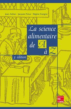 Couverture de l'ouvrage La science alimentaire de A à Z