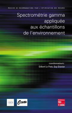Couverture de l'ouvrage Spectrométrie gamma appliquée aux échantillons de l'environnement