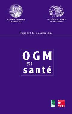 Couverture de l'ouvrage OGM et santé
