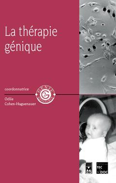 Couverture de l'ouvrage La thérapie génique