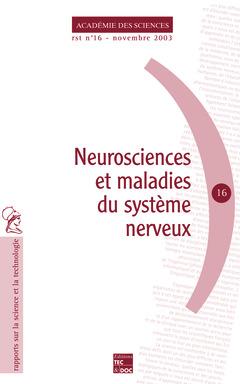 Couverture de l'ouvrage Neurosciences et maladies du système nerveux (Académie des sciences RST N°16 Novembre 2003)