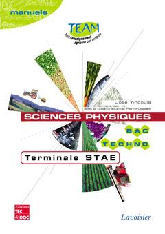 Couverture de l'ouvrage Sciences physiques Terminale STAE (coll. TEAM, Bac techno Manuels )