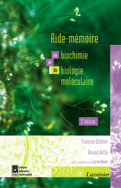 Couverture de l'ouvrage Aide-mémoire de biochimie et de biologie moléculaire