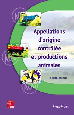 Couverture de l'ouvrage Appellations d'origine contrôlée et productions animales