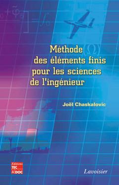 Couverture de l'ouvrage Méthode des éléments finis pour les sciences de l'ingénieur