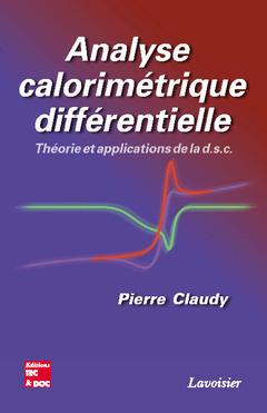 Couverture de l'ouvrage Analyse calorimétrique différentielle