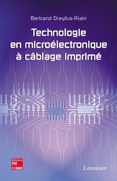 Couverture de l'ouvrage Technologie en microélectronique à câblage imprimé