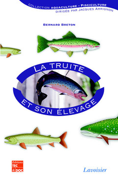 Cover of the book La truite et son élevage (en 2 tomes)