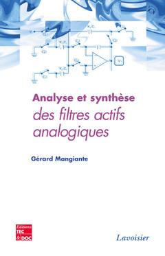 Couverture de l'ouvrage Analyse et synthèse des filtres actifs analogiques