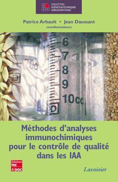 Couverture de l'ouvrage Méthodes d'analyses immunochimiques pour le contrôle de qualité dans les IAA