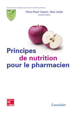 Couverture de l'ouvrage Principes de nutrition pour le pharmacien