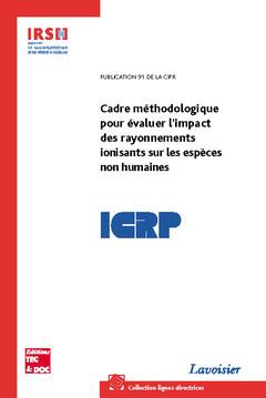 Couverture de l'ouvrage Cadre méthodologique pour évaluer l'impact des rayonnements ionisants sur les espèces non humaine