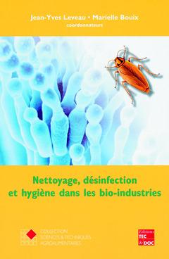 Couverture de l'ouvrage Nettoyage, désinfection et hygiène dans les bio-industries