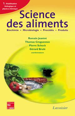 Couverture de l'ouvrage Science des aliments : Biochimie Microbiologie - Procédés - Produits, Vol. 1