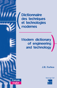 Couverture de l'ouvrage Dictionnaire des techniques et technologies modernes / Modern dictionary of engineering and technology (Français / English) (2e éd.-2e tirage Broché)