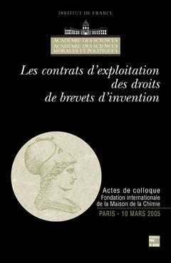 Couverture de l'ouvrage Les contrats d'exploitation des droits de brevets d'invention