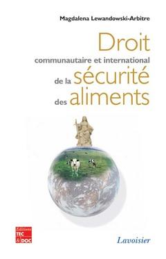 Couverture de l'ouvrage Droit communautaire et international de la sécurité des aliments