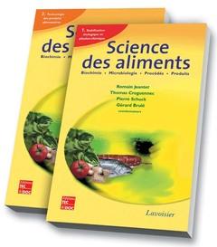 Couverture de l'ouvrage Science des aliments : Biochimie Microbiologie - Procédés - Produits (les 2 volumes)