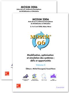 Couverture de l'ouvrage MOSIM 2006 : Modélisation, optimisation et simulation des systèmes : défis et opportunités (Actes de la 6è conférence francophone ...) en 2 Volumes
