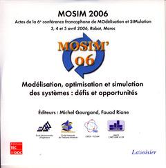 Couverture de l'ouvrage MOSIM 2006 : Modélisation, optimisation et simulation des systèmes : défis et opportunités (Actes des 3, 4 et 5 avril 2006) CD-ROM SEUL