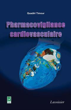 Couverture de l'ouvrage Pharmacovigilance cardiovasculaire