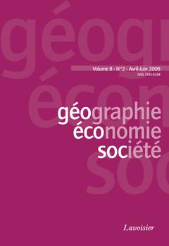 Couverture de l'ouvrage Géographie, économie, société Vol. 8 N° 2 Avril-Juin 2006