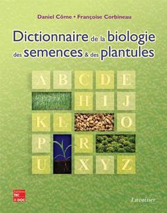 Couverture de l'ouvrage Dictionnaire de la biologie des semences et des plantules