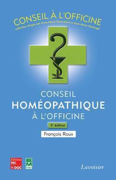 Couverture de l'ouvrage Conseil homéopathique à l'officine (2e éd.)