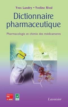 Couverture de l'ouvrage Dictionnaire pharmaceutique
