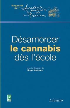 Couverture de l'ouvrage Désamorcer le cannabis dès l'école