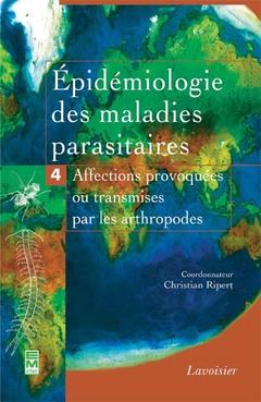 Couverture de l'ouvrage Épidémiologie des maladies parasitaires - Tome 4