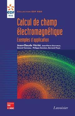 Couverture de l'ouvrage Calcul de champ électromagnétique