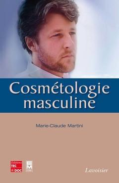 Couverture de l'ouvrage Cosmétologie masculine