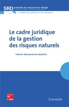 Couverture de l'ouvrage Le cadre juridique de la gestion des risques naturels