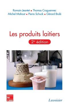 Couverture de l'ouvrage Les produits laitiers