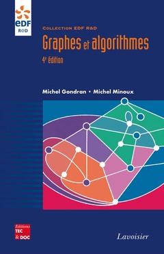Couverture de l'ouvrage Graphes et algorithmes (4e éd.)