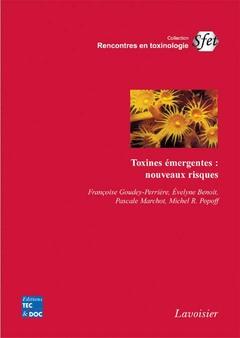 Couverture de l'ouvrage Toxines émergentes