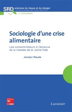Couverture de l'ouvrage Sociologie d'une crise alimentaire