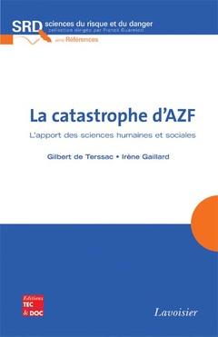 Couverture de l'ouvrage La catastrophe d'AZF