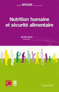 Couverture de l'ouvrage Nutrition humaine et sécurité alimentaire