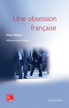Couverture de l'ouvrage Une obsession française